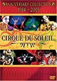 Cirque Du Soleil Anniversary Collection (1984-2005)