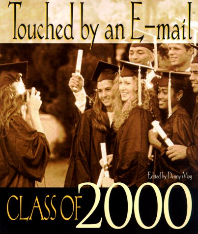 Download Touched by an E-Mail: Class of 2000 pdf
