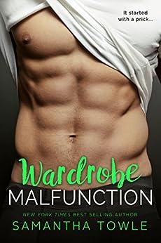 Wardrobe Malfunction by [Towle, Samantha]
