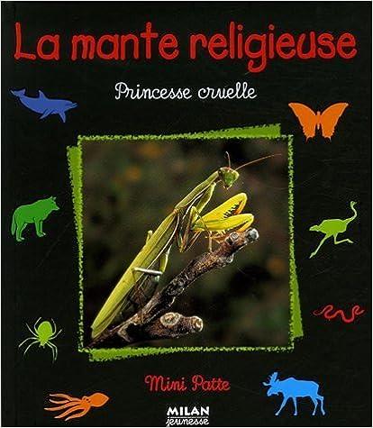 Livre gratuits La mante religieuse : Princesse cruelle epub, pdf