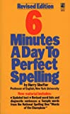 Six Minutes a Day to Perfect Spelling, Harry Shefter, 0671688960