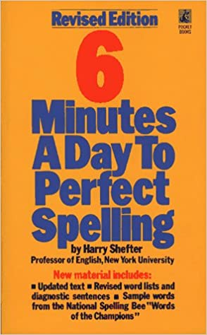 Six Minutes a Day to Perfect Spelling