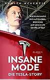 Insane Mode – Die Tesla-Story: Wie Elon Musk die Automobilbranche auf den Kopf gestellt hat