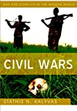 Civil Wars, Kalyvas, Stathis N., 0745645429