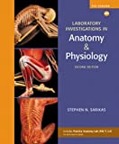 Laboratory Investigations in Anatomy and Physiology 2nd Edition