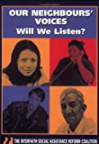Our Neighbours' Voices : Will We Listen?, Interfaith Social Assistance Reform Coal, 1550286463