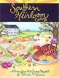 Southern Heirloom Cooking, Norma Jean McQueen-Haydel and Horace McQueen, 1561483400