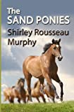 The Sand Ponies by  Shirley Rousseau Murphy in stock, buy online here