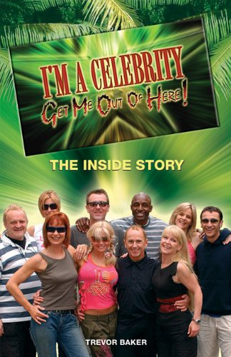 I'm a Celebrity Get Me Out of Here!: The Inside Story