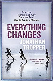 Book Everything Changes by Jonathan Tropper (2008-02-14)