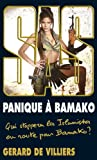 SAS 195 Panique à Bamako: Qui stoppera les Islamistes en route pour Bamako ? (French Edition)