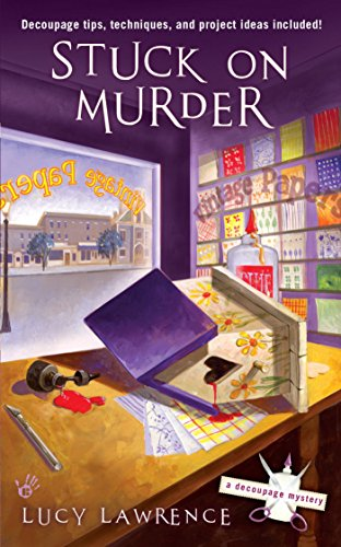 Stuck on Murder (A Decoupage Mystery Book 1)