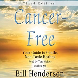Cancer-Free, Third Edition Audiobook