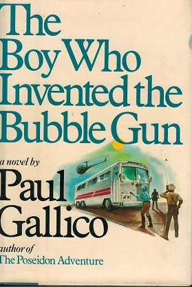 The BOY WHO INVENTED The BUBBLE -