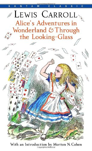 Alice's Adventures in Wonderland & Through the Looking-Glass (Bantam - Glass Atlanta Store