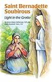 Saint Bernadette Soubirous: And Our Lady of Lourdes (Encounter the Saints (Paperback))