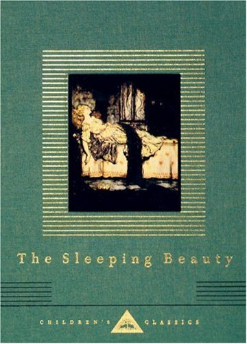 The Sleeping Beauty (Everyman's Library Children's Classics Series)