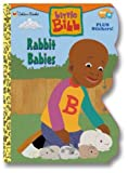 Rabbit Babies, Golden Books Staff, 0307108082