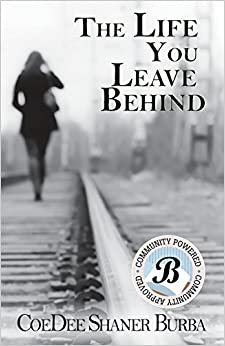The Life You Leave Behind