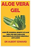 ALOE VERA GEL: OVER 18 POWERFUL BENEFITS OF ALOE VERA FOR SKIN CARE