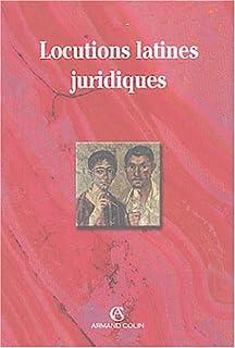 Locutions latines juridiques, Montagnier, Gabriel (Ed.)