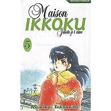MAISON IKKOKU T05 : JULIETTE JE T'AIME