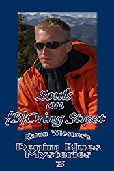 Denim Blues Mysteries, Book 3: Souls on {B}Oring Street