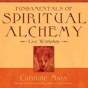 Fundamentals of Spiritual Alchemy Audiobook