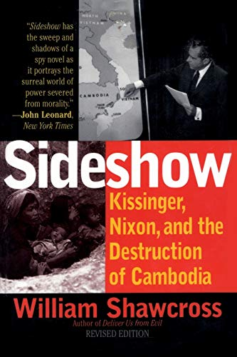 Sideshow: Kissinger, Nixon, and the Destruction of Cambodia