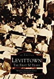 Levittown: The First 50 Years (Images of America)