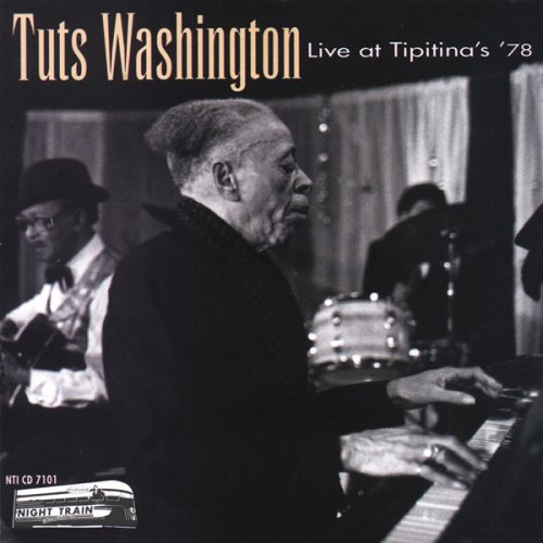 Live at Tipitina's 78 by Washington, Tuts