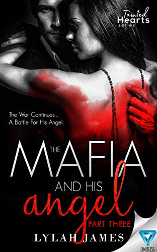 The Mafia And His Angel Part 3 (Tainted Hearts) cover
