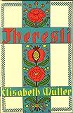 Theresli: Eine Geschichte für Kinder und alle, welche sich mit ihnen freuen können