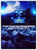 THE TOUR OF MISIA 2003 KISS IN THE SKY IN SAPPORO DOME [DVD]