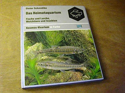Das Heimataquarium. Fische und Lurche, Weichtiere und Insekten