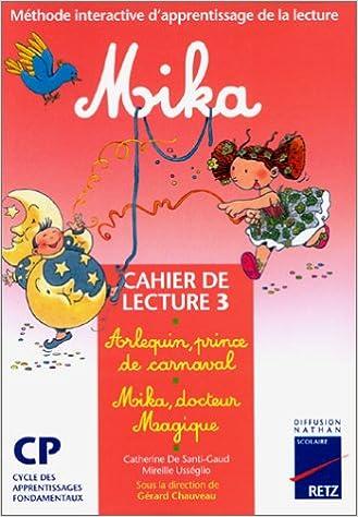 Lire en ligne Mika CP, cahier de lecture numéro 3 pdf