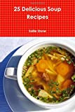 img - for 25 Delicious Soup Recipes book / textbook / text book