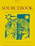 img - for Sourcebook for Sundays and Seasons: An Almanac of Parish Liturgy 2001 book / textbook / text book