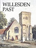 Willesden Past, David Snow, 0850339030