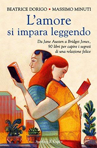 Lamore si impara leggendo: Da Jane Austen a Bridget Jones ...