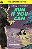 img - for Run if You Can & The Scented Flesh book / textbook / text book
