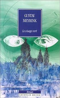 Le visage vert par Meyrink