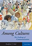 img - for Among Cultures: The Challenge of Communication (with InfoTrac) book / textbook / text book