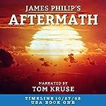 Aftermath (Timeline 10/27/62 - USA) | James Philip