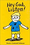 img - for Hey God, Listen! book / textbook / text book