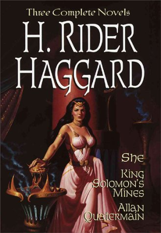H. Rider Haggard: She, King Solomon's Mine & Allan Quartermain (Gramercy Adventure Library)