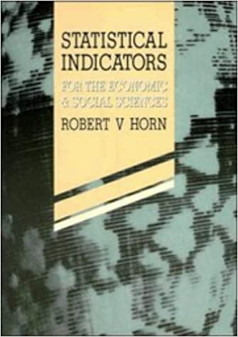 Statistical Indicators: For the Economic and Social Sciences