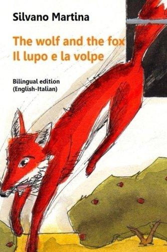 Price comparison product image The wolf and the fox - Il lupo e la volpe: Bilingual edition (English-Italian) (Italian Edition)
