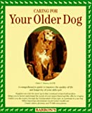 img - for Caring for Your Older Dog book / textbook / text book
