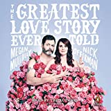 #2: The Greatest Love Story Ever Told: An Oral History